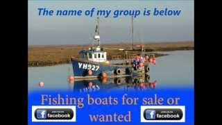 fishing boats for sale or wanted for my group