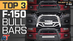 The 3 Best F-150 Bull Bars For 2015+ Ford F-150