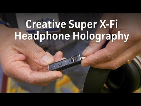 Super X-Fi Headphone Holography from Creative Labs is a game changer
