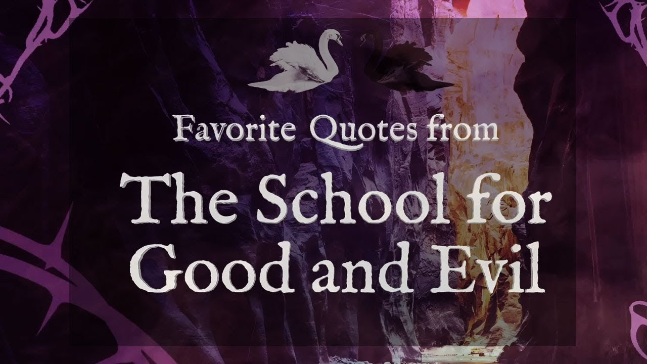 The School For Good & Evil | Best Book Quotes