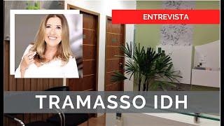 Entrevista | Case TRAMASSO IDH | Programa Tudo com Estilo |  Fabio Rocha Arquitetura Comercial