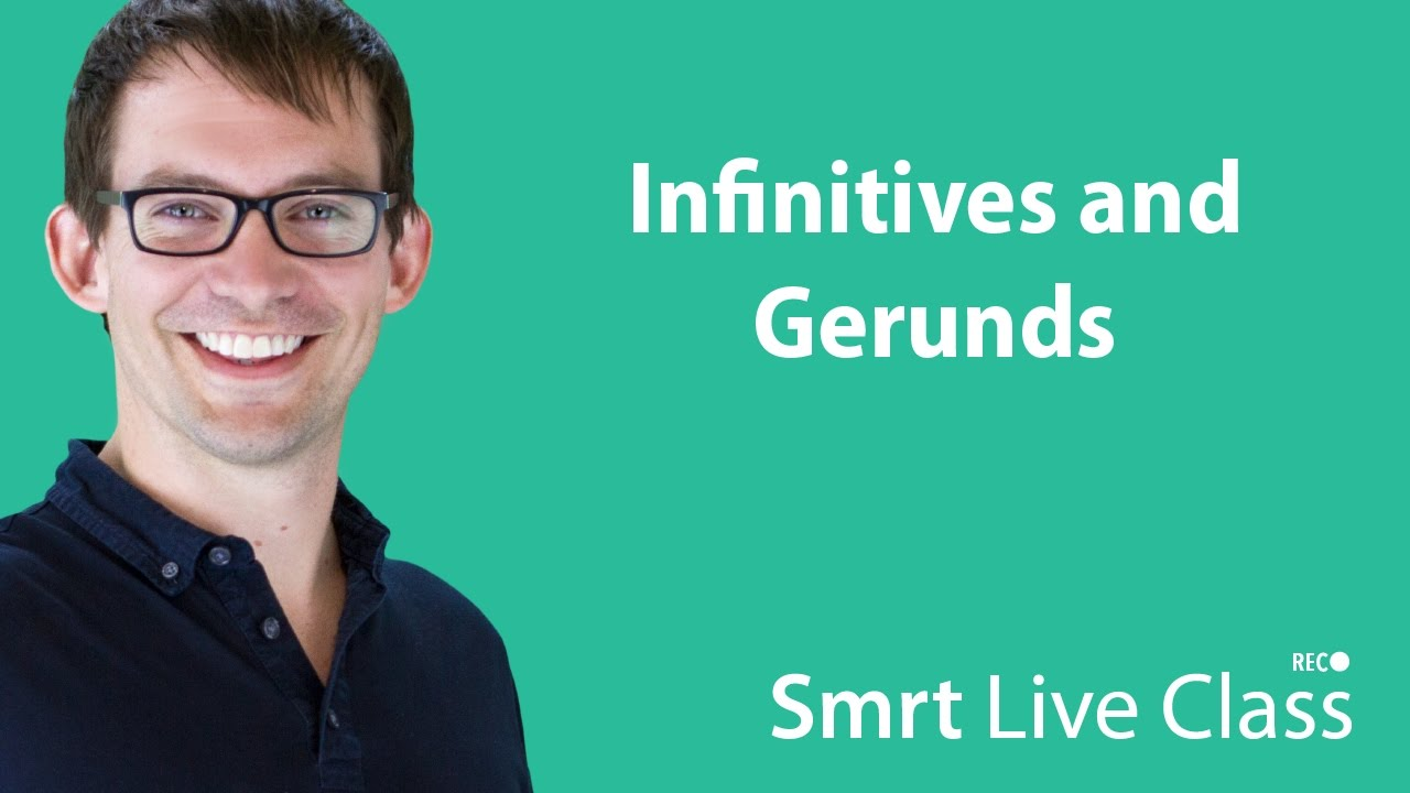 Infinitives and Gerunds - Intermediate English with Shaun #47