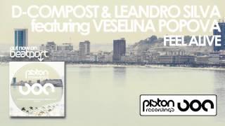 D-Compost & Leandro Silva featuring Veselina Popova - Feel Alive (Original Mix)