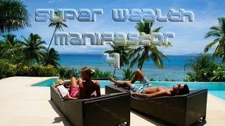 Repeat youtube video Super Wealth Manifestor 4