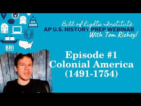 AP U.S. History Prep Episode #1   Colonial America (1491-1754)