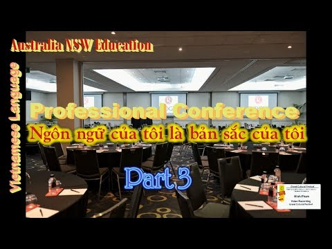 NSW Vietnamese Teachers Conference - Part 3