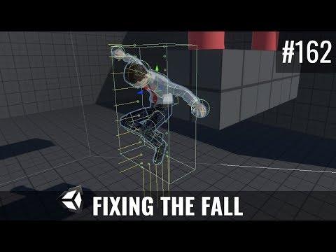 #162 Fixing the Fall - Unity Tutorial