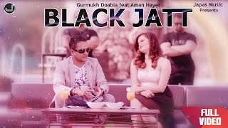 Black Jatt| Guru Kailley feat Aman Hayer| New Punjabi Song 2015 | Japas Music