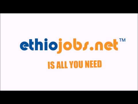 Ethiojobs, The Number One Jobsite - YouTube