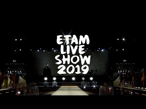 Etam Live Show 2019 : Best of