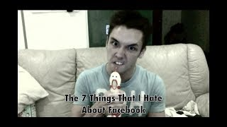 The 7 Things I Hate About Facebook