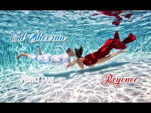 Ed Sheeran & Beyoncé 💘 Perfect Duet (Tradução)