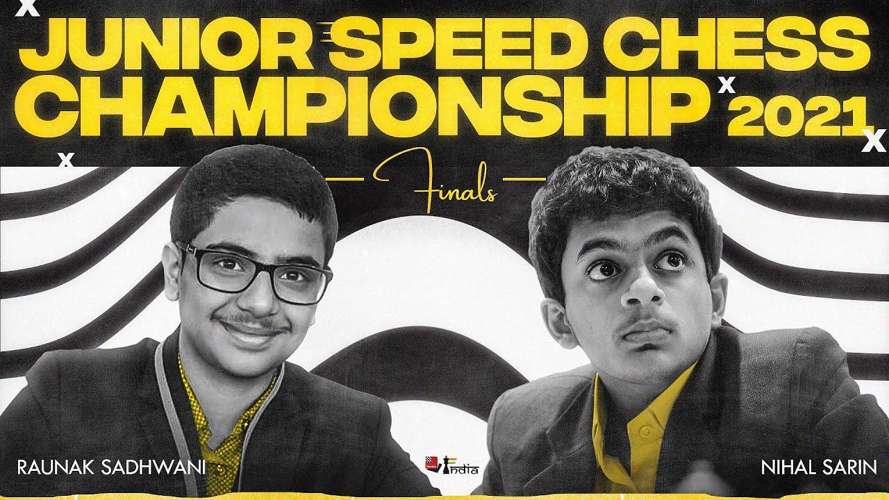 Download Junior Speed Chess Championships 2021 Finals | Nihal Sarin vs Raunak Sadhwani