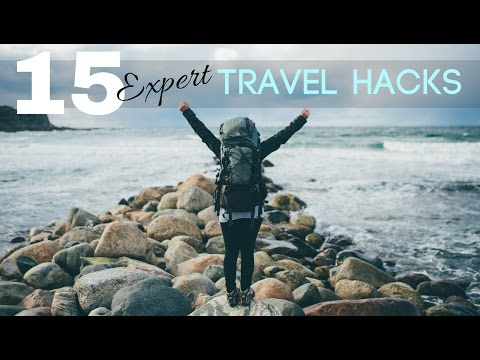 15 EXPERT TRAVEL HACKS You Need To Know