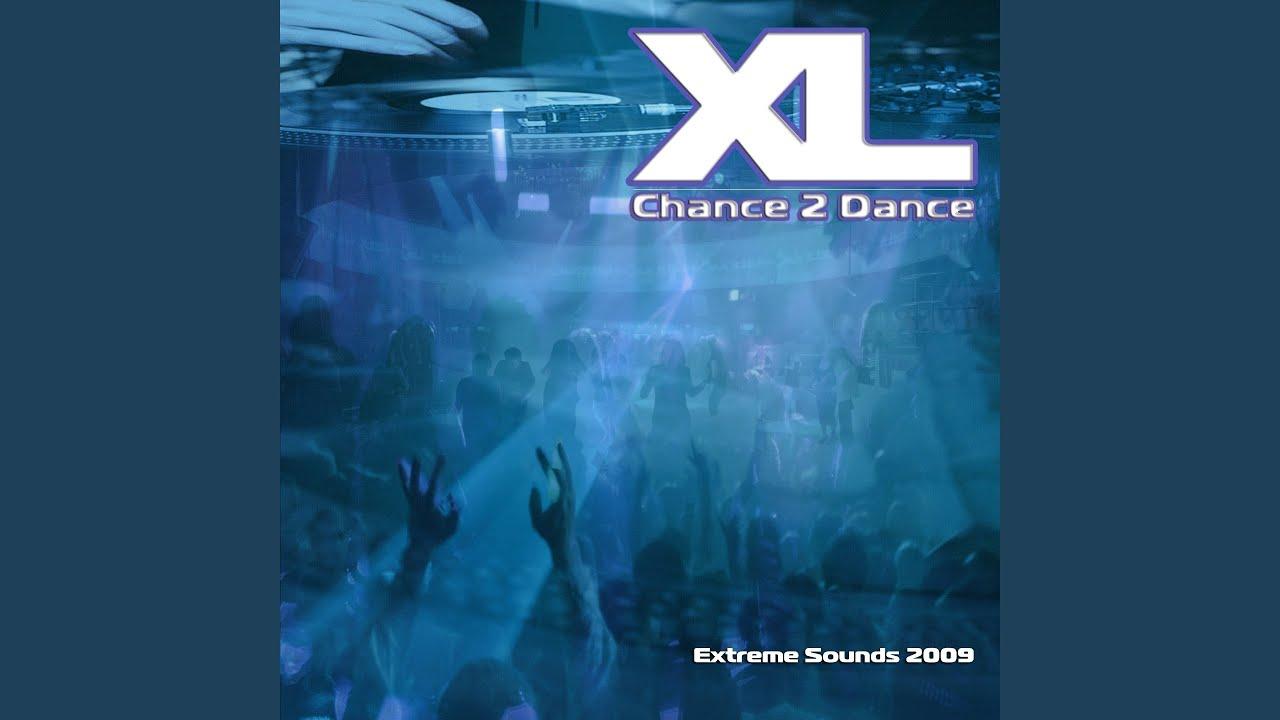 Chance 2 Dance (XL Remix) image