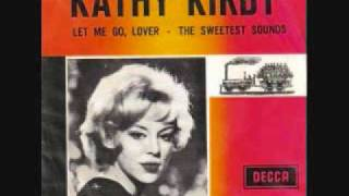 Kathy Kirby - Let Me Go Lover (1964)