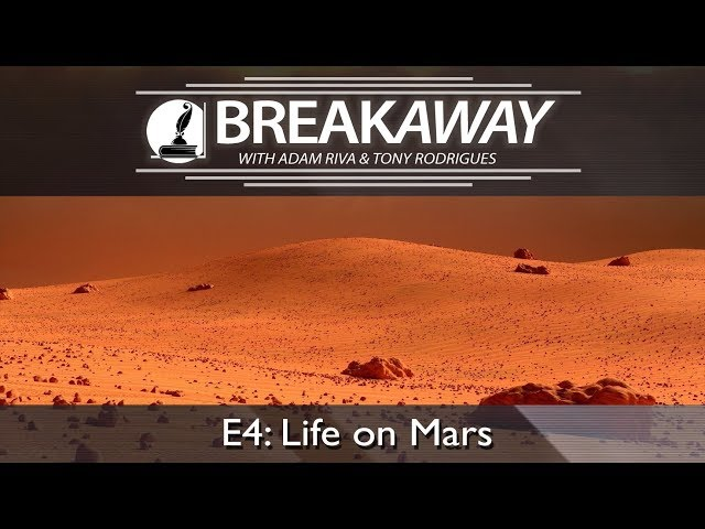 #4 Life on Mars feat. Tony Rodrigues | BREAKAWAY | Season 1