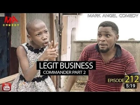 MARK ANGEL COMEDY – LEGIT BUSINESS (EPISODE 212) (MARK ANGEL TV)
