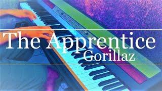 The Apprentice (Gorillaz) Piano Cover