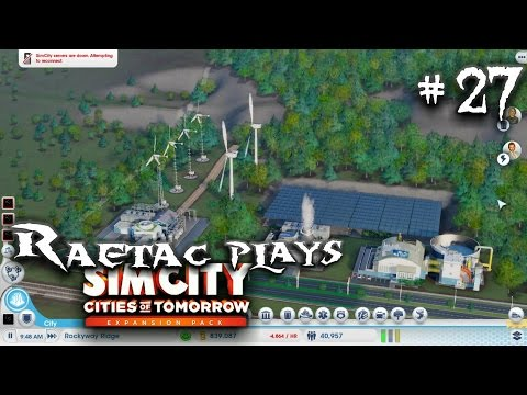 Simcity 5 Cities of Tomorrow, Part 27 Powering Rockway Ridge