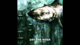 Dry The River - Lion's Den (with lyrics)