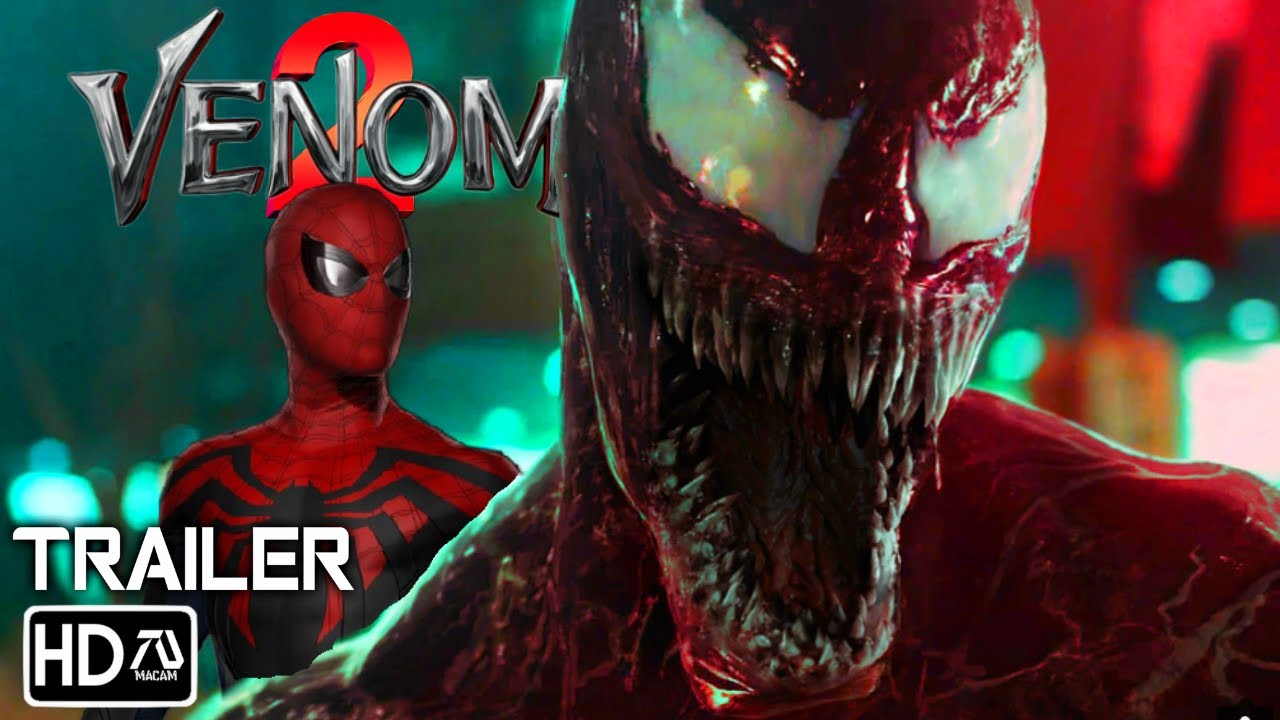 Venom 2 Let There Be Carnage 2021 Trailer Tom Hardy Tom Holland Fan Made Youtube