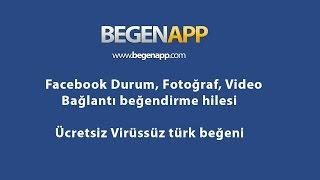 BegenApp Facebook Ücretsiz Beğeni hilesi 2017