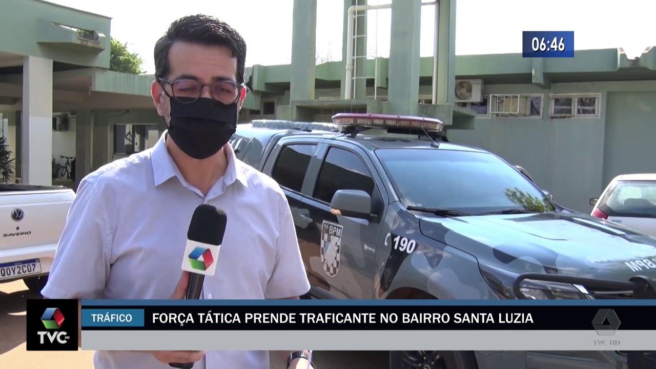 Força tática prende traficante no bairro Santa Luzia