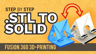 How to Convert an .STL Mesh To a Solid Body - Learn Autodesk Fusion 360 in 30 Days: Day #18
