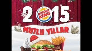 Burger King® - Mutlu Yıllar (2015)
