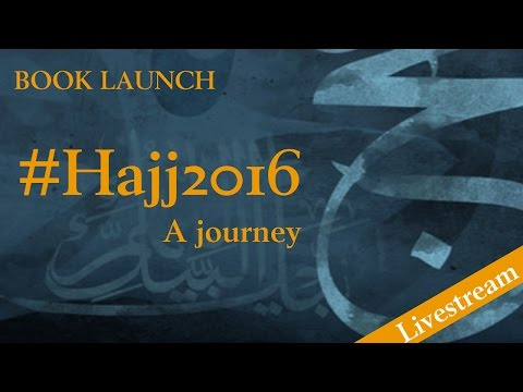 #Hajj 2016 - A Journey - Book Launch