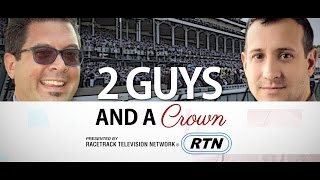 2 Guys and a Crown: Louisiana Derby