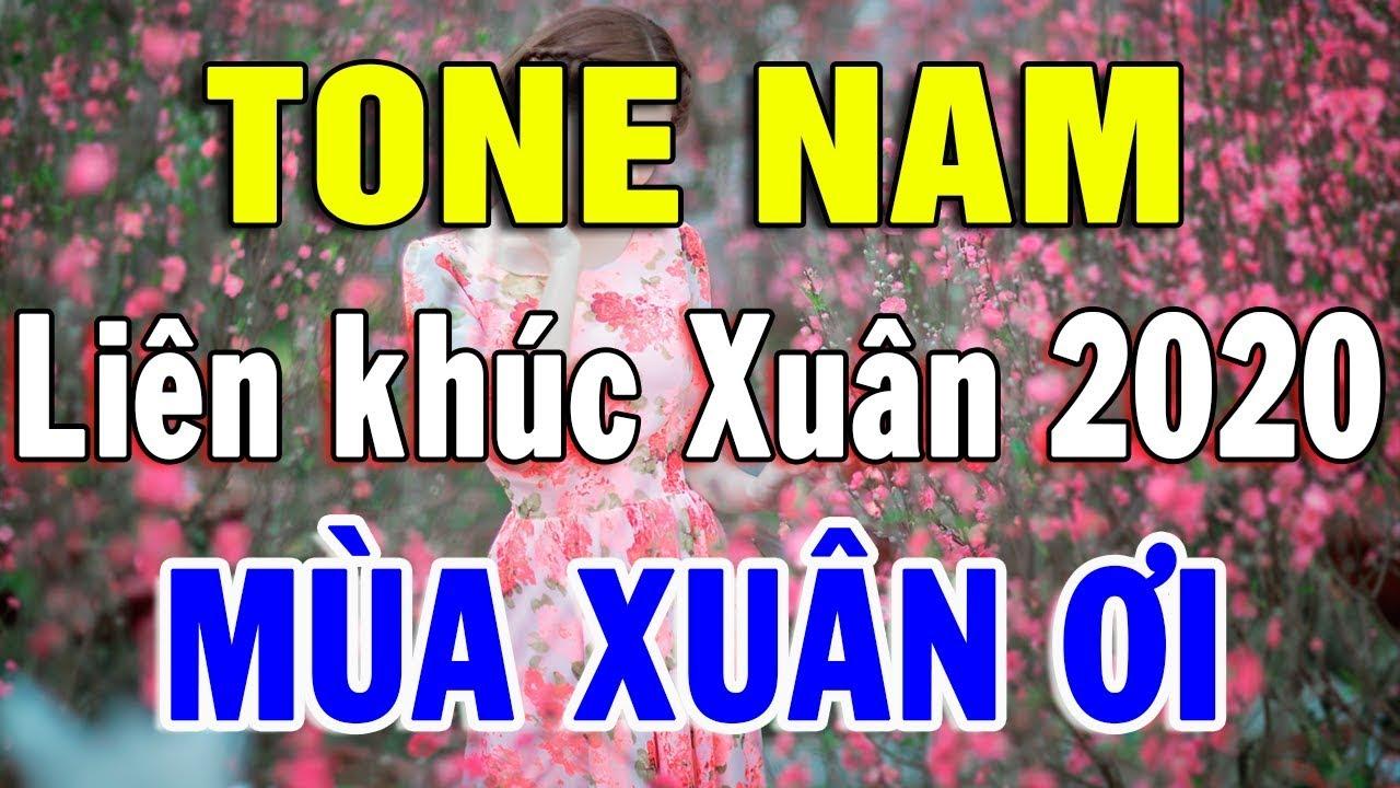 karaoke Nhạc Xuân 2020 Cực Hay | Nhạc Tết Chào Xuân Canh Tý Hay Nhất Liên khúc Mùa Xuân Ơi TONE NAM