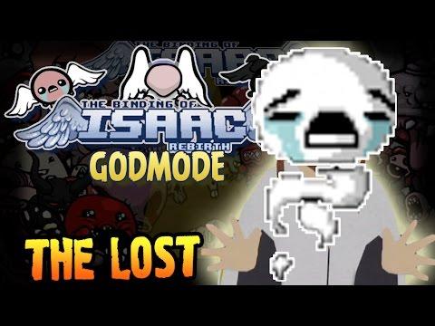 The Binding of Isaac: Rebirth GODMODE Прохождение ► THE LOST ◄ #123