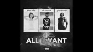 Jhene Aiko, The Weeknd & Frank Ocean - All I Want (Runaway Pt. II) #HVLM Mp3