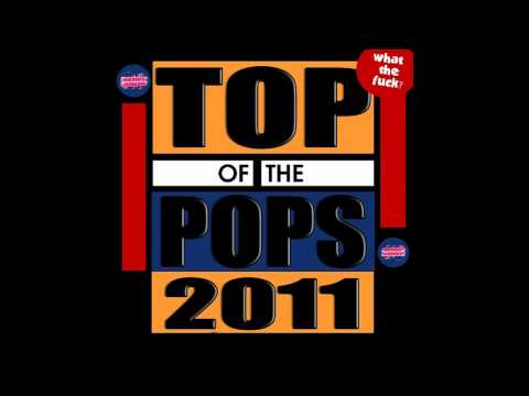 MashUp-Germany - Top of the Pops 2011 (What The Fuck)