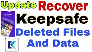 Keepsafe Deleted Data Recovery | Keepsafe Pro Free Download | How to Recover Deleted Files (Update)