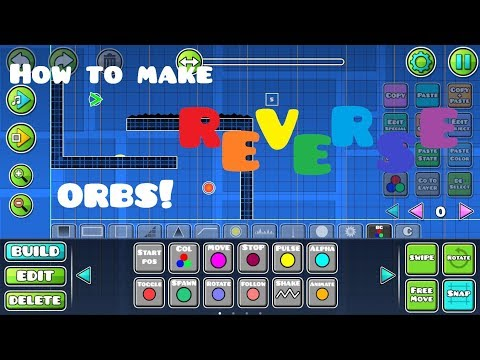How To Make Reverse Orbs In Geometry Dash 2.11!