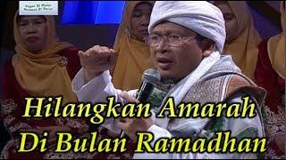 Tausiyah Ramadhan AA Gym ~ Hilangkan Amarah Di Bulan Ramadhan