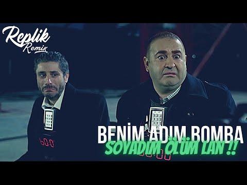 Replik Remix - Benim Adım Bomba Soyadım Ölüm Lan !! (Club Remix)