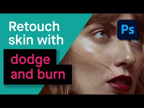 Photoshop | Retouching Skin with Dodging and Burning