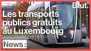 Le Luxembourg, premier pays à rendre les transports en commun gratuits