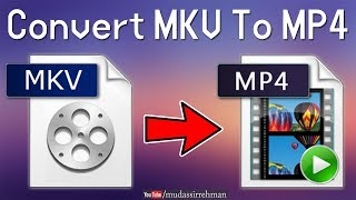 How To Convert MKV File to MP4 Format Online