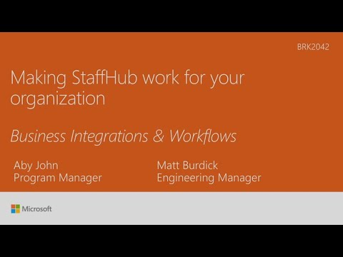 Understanding business process integrations in Microsoft StaffHub - BRK2042