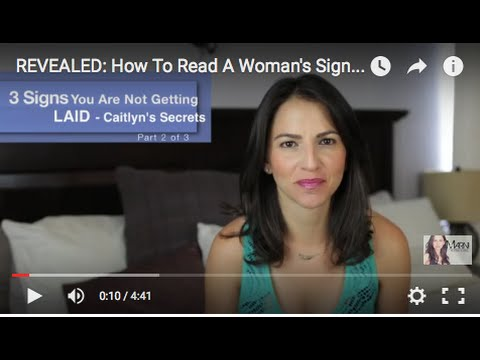 REVEALED: How To Read A Woman's Signals (Part 2)