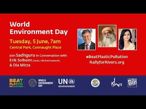 World Environment Day - Sadhguru in Conversation with Erik Solheim & Dia Mirza