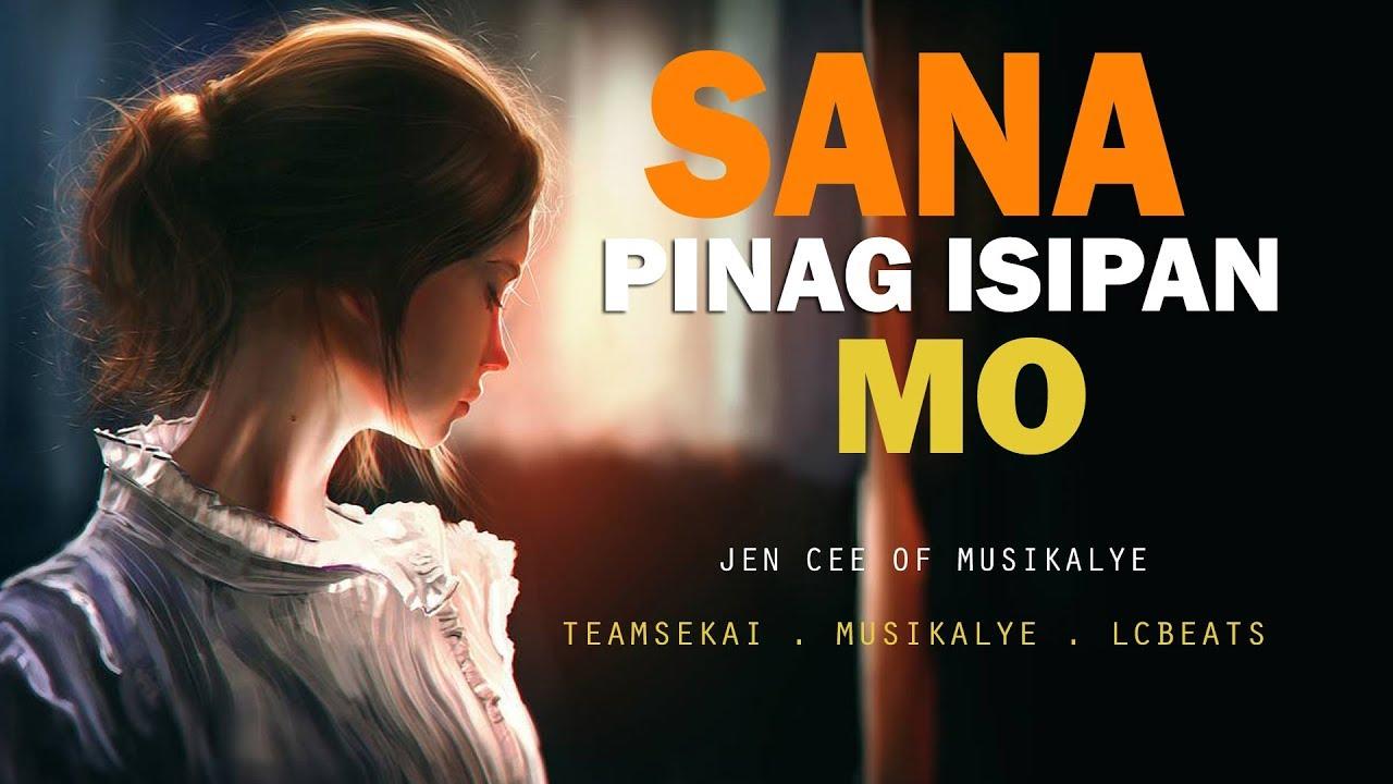 Download Sana Pinag Isipan Mo - Jen Cee of Musikalye Official Lyrics