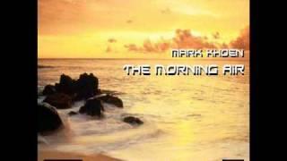 Mark Khoen - The Morning Air (Radio Edit)