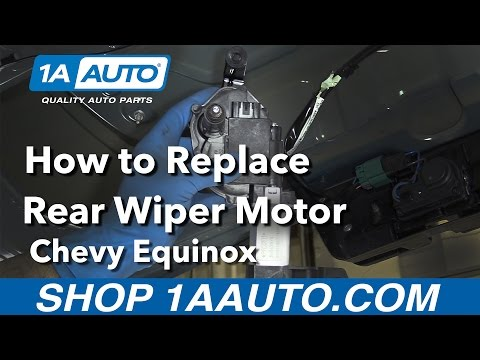 How to Replace Install Rear Wiper Motor 2008 Chevy Equinox Buy Quality Parts at 1AAuto.com