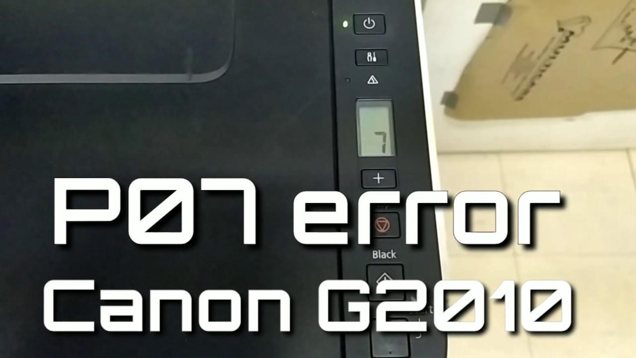 Canon G2010 printer P07 error FIXED!!!!